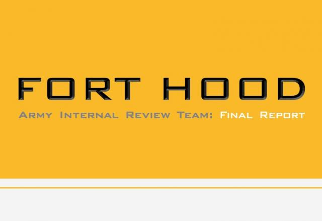 Army Releases Fort Hood Internal Review Report